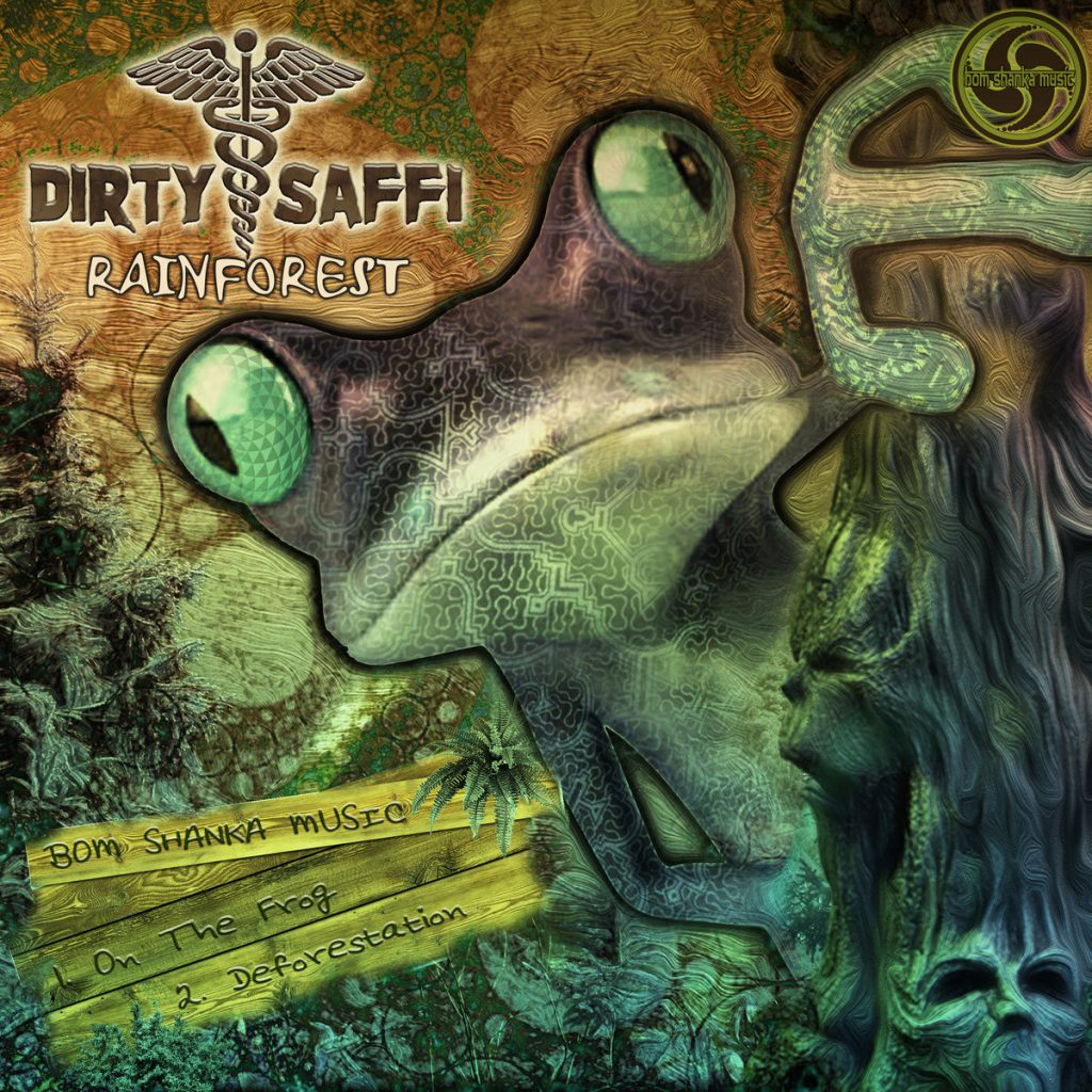 Dirty Saffi - Rainforest