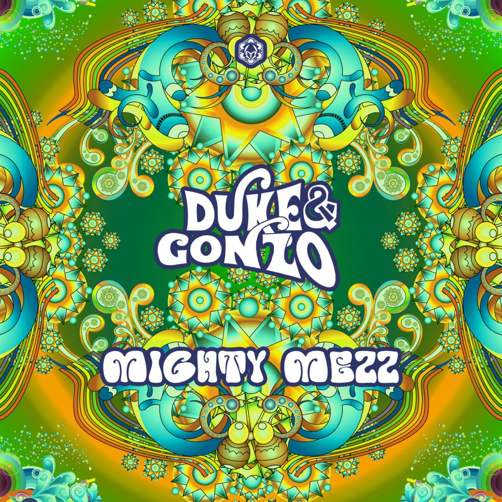 Duke & Gonzo - Mighty Mezz
