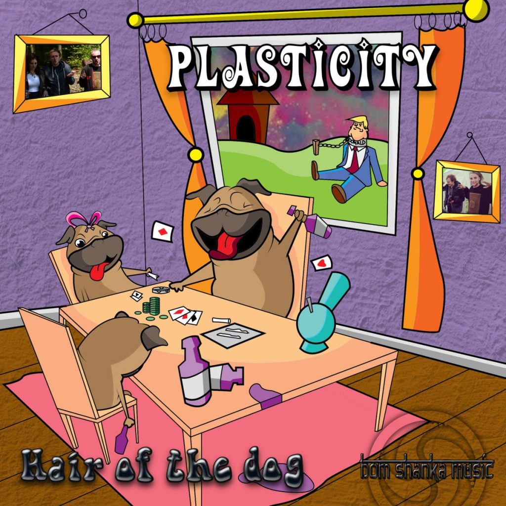 Plasticity - Hair of the Dog
