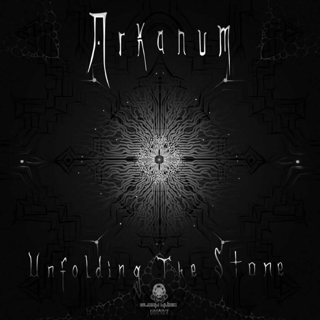 Arkanum - Unfolding The Stone (GloOm Music)