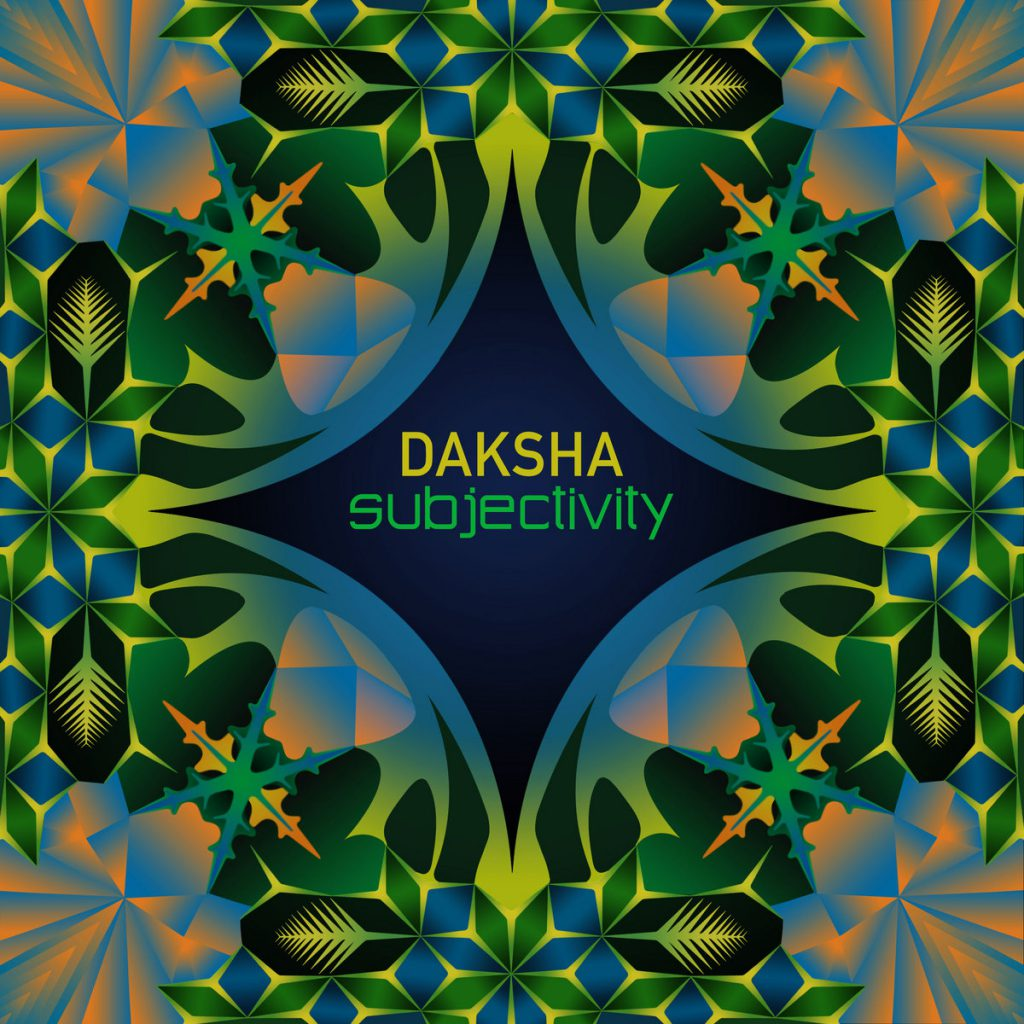 Daksha - Subjectivity Objects (Vantara Vichitra Records)