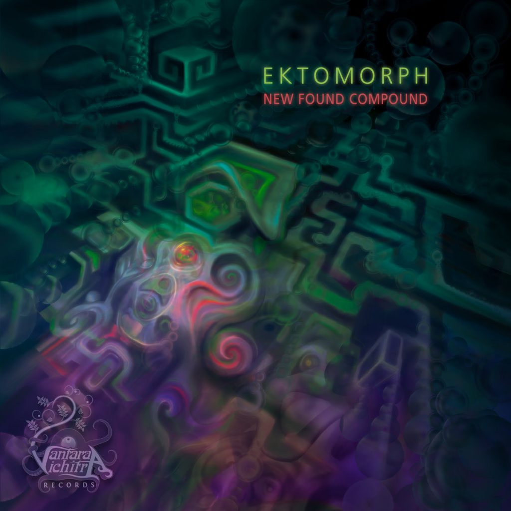 Ektomorph - New Found Compound (Vantara Vichitra Records)