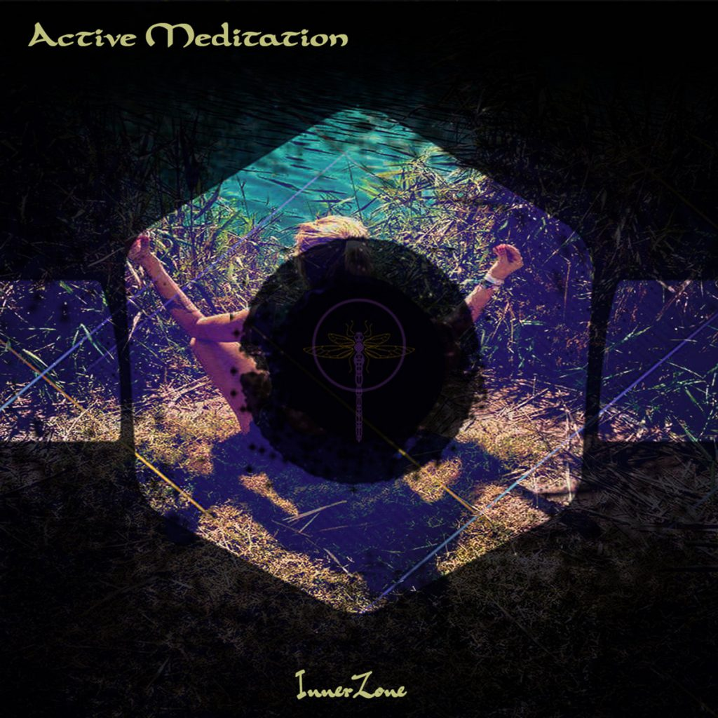 InnerZone - Active Meditation (Dragonfly Records)