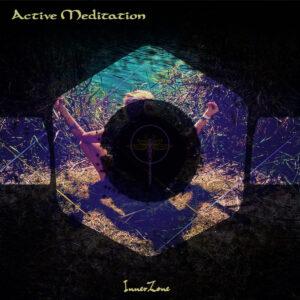 InnerZone - Active Meditation (Dragonfly Records)