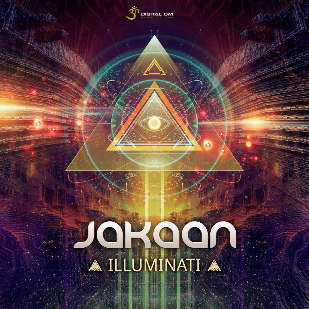 Jakaan - Illuminati (Digital Om Productions)