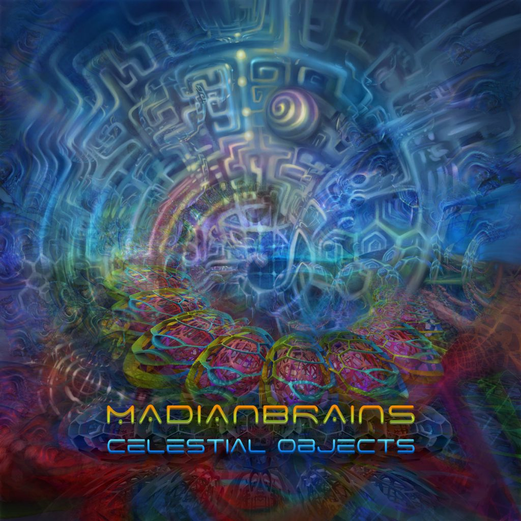 Madianbrains - Celestial Objects (Vantara Vichitra Records)