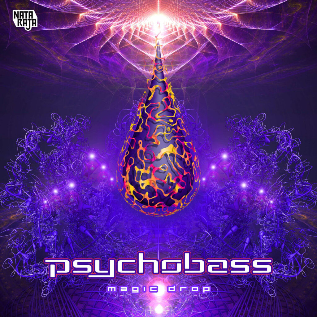 Psychobass - Magic Drop (Nataraja Records)
