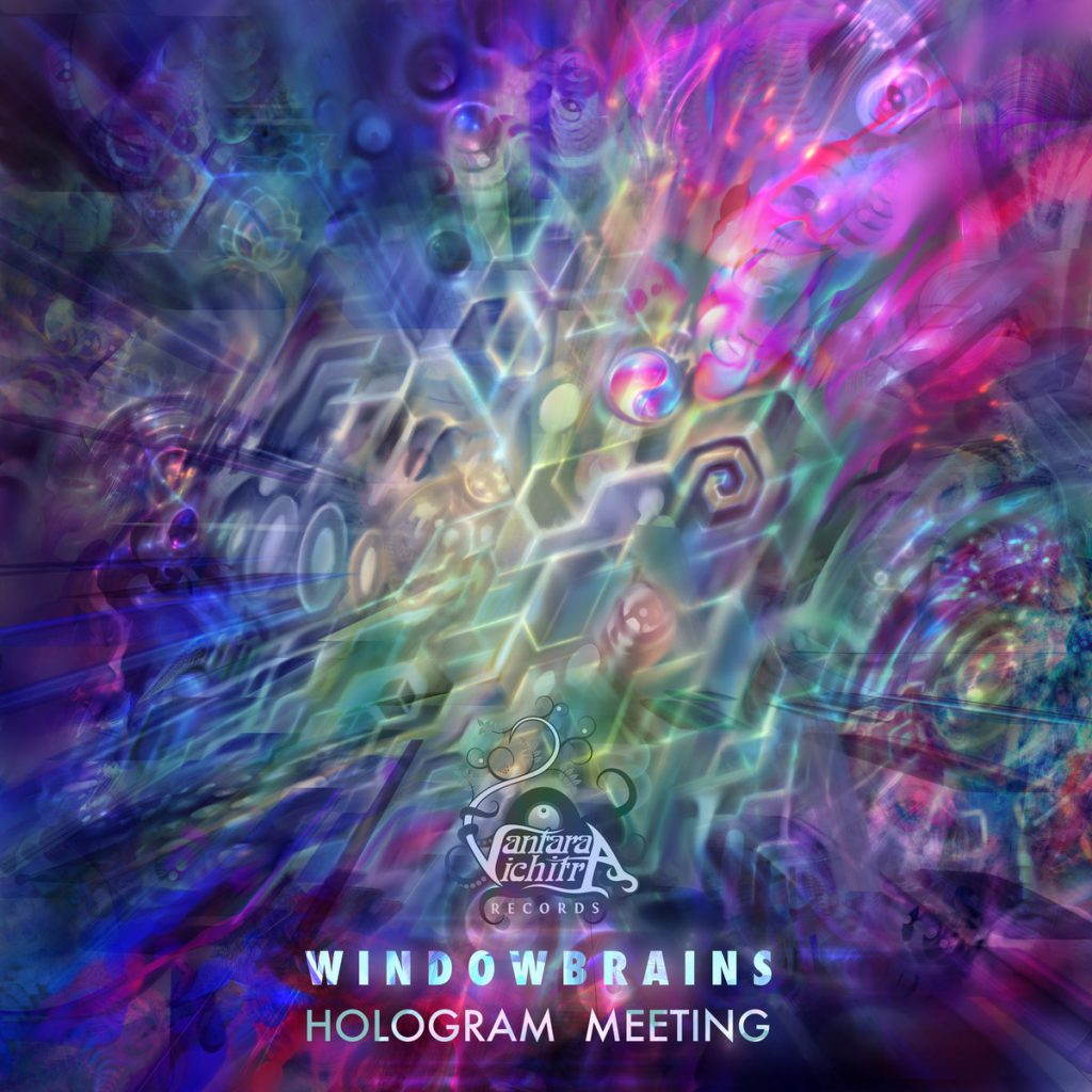 Windowbrains - Hologram Meeting (Vantara Vichitra Records)