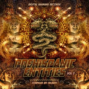 V.A. - Prehispanic Entities Vol. II (Digital Shamans Records)