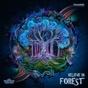 V.A. - Believe In Forest (Believe Lab)