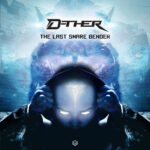 D-ther - The Last Snare Bender (Maharetta Records)